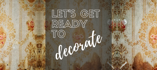 Let's get ready to decorate PART 1
